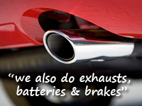 we also do brakes, batteries and exhausts